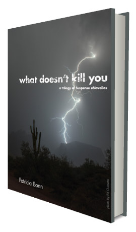 What Doesn't Kill You-A trilogy of suspense eNovellas